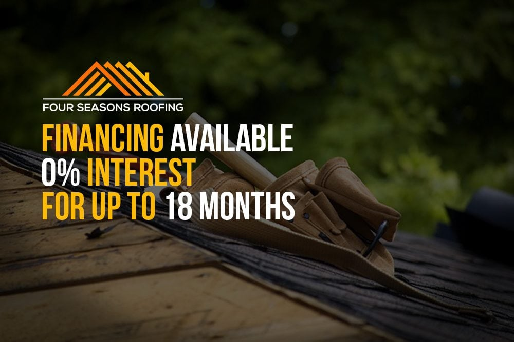 Four Seasons Roofing Financing Available